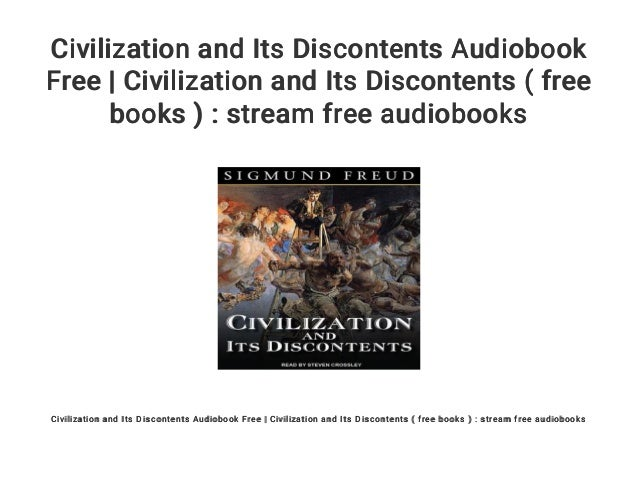 Civilization and Its Discontents Audiobook Free
