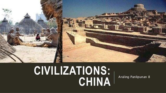 CIVILIZATIONS: CHINA Araling Panlipunan 8