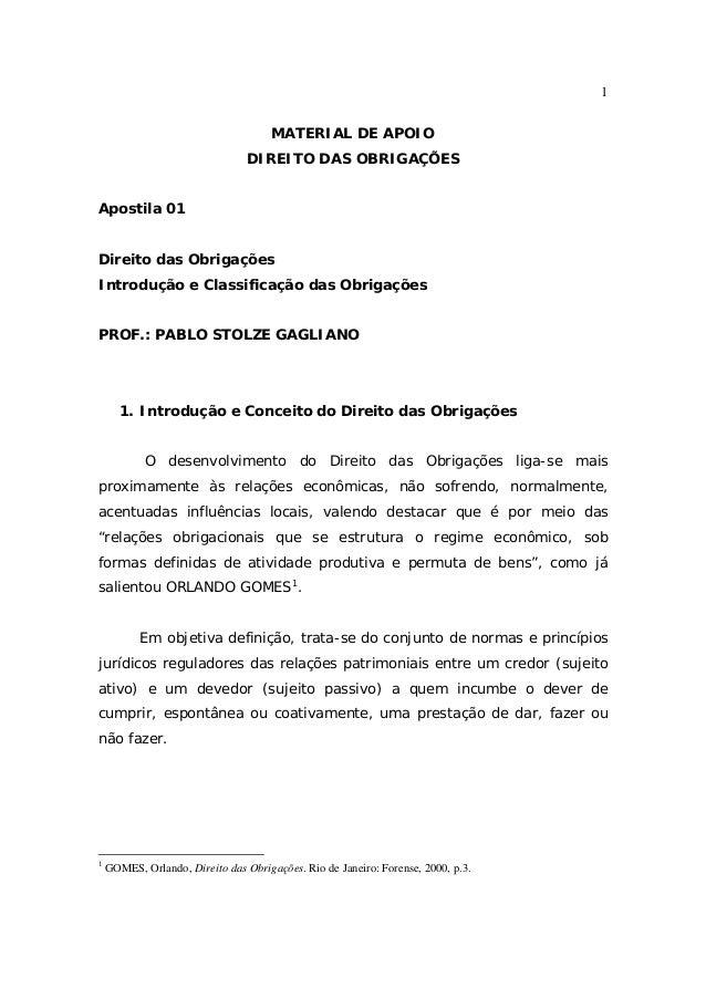 1 MATERIAL DE APOIO DIREITO DAS OBRIGAÇÕES Apostila 01 Direito das Obrigações Introdução e Classificação das Obrigações PR...