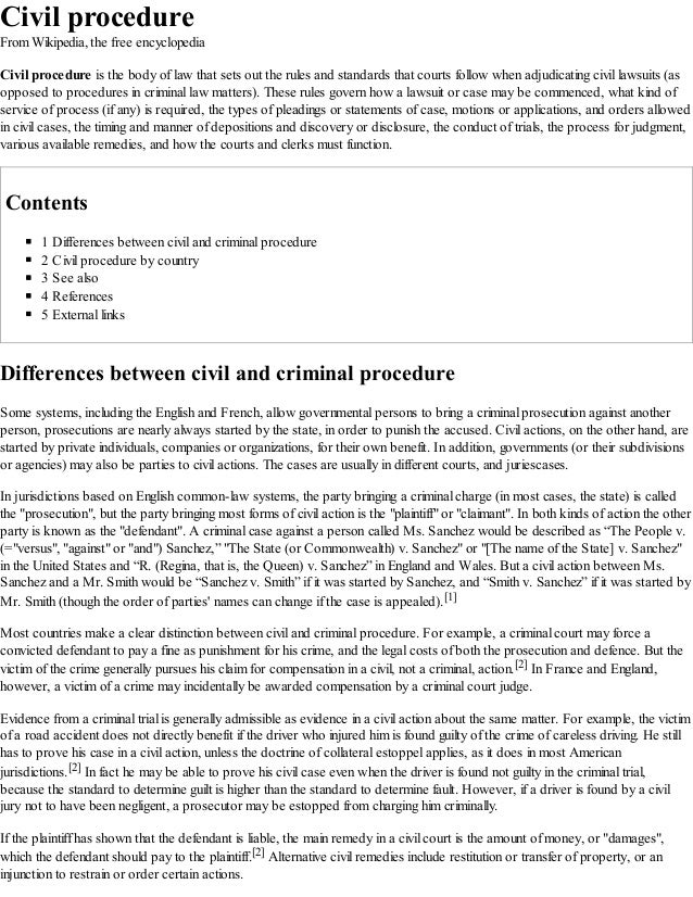 Civil procedure From Wikipedia, the free encyclopedia Civil procedure is the body of law that sets out the rules and stand...