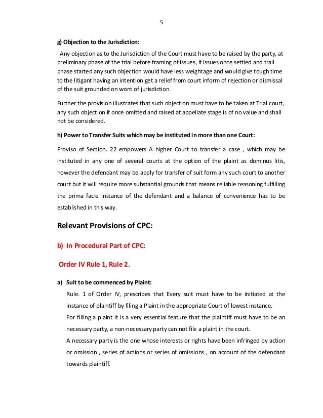 5 g) Objection to the Jurisdiction: Any objection as to the Jurisdiction of the Court must have to be raised by the party,...
