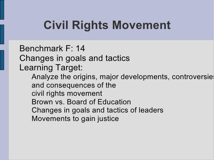 Civil Rights Movement <ul><li>Benchmark F: 14