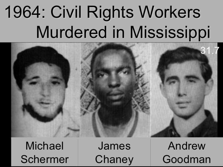 Image result for the three civil rights workers found murdered in mississippi in 1964 where