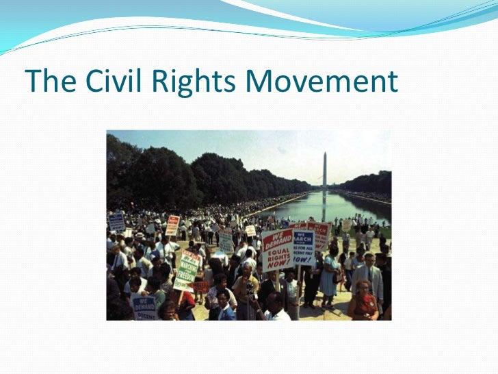 The Civil Rights Movement<br />