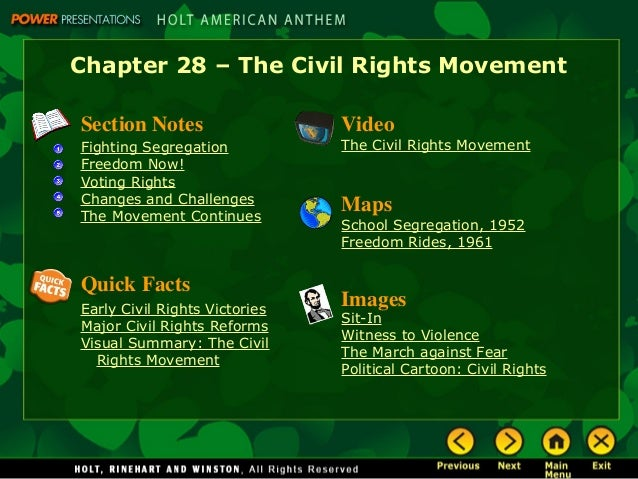Chapter 28 – The Civil Rights Movement Section Notes Fighting Segregation Freedom Now! Voting Rights Changes and Challenge...
