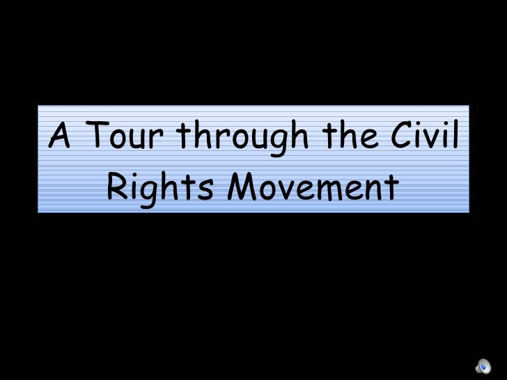 A Tour through the Civil Rights Movement