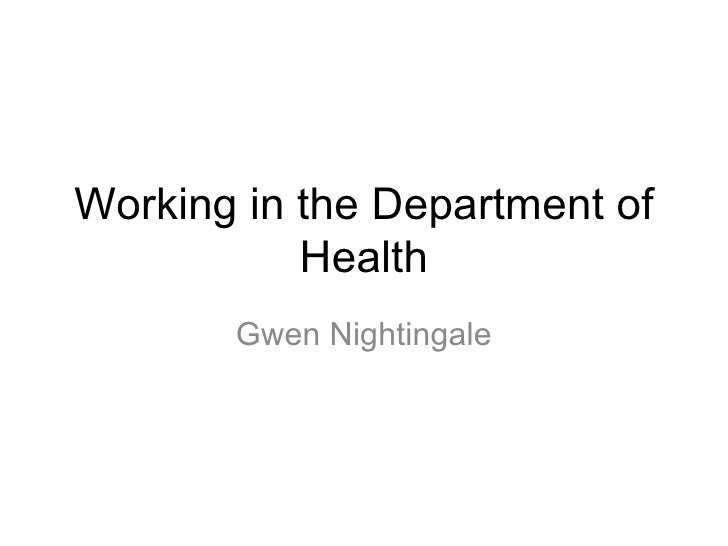 Working in the Department of           Health       Gwen Nightingale
