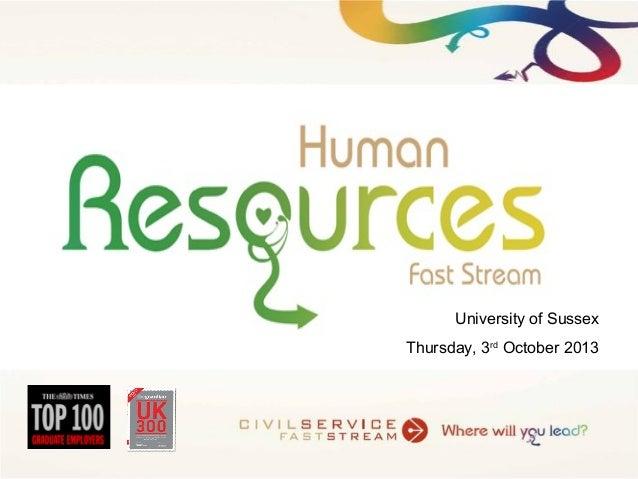 University of Sussex Thursday, 3rd October 2013