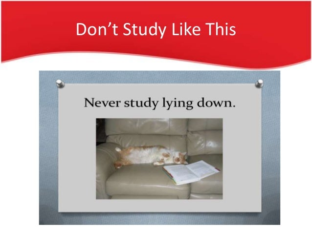 Avoid Things • Don't Use cell phone , laptops and any gadgets at study time.