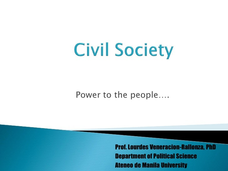 Power to the people….             Prof. Lourdes Veneracion-Rallonza, PhD         Department of Political Science         A...