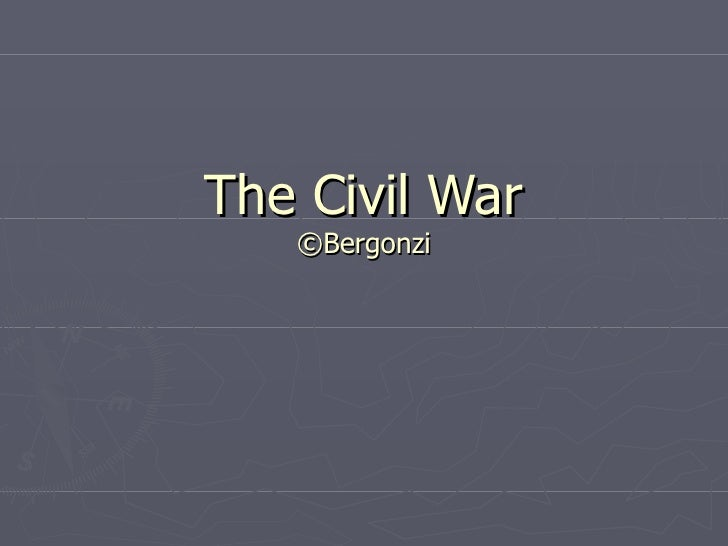 The Civil War ©Bergonzi