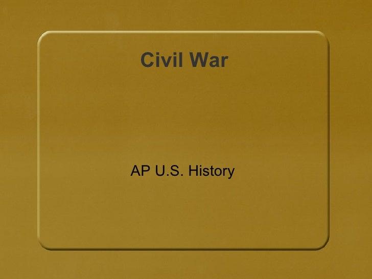 Civil War AP U.S. History