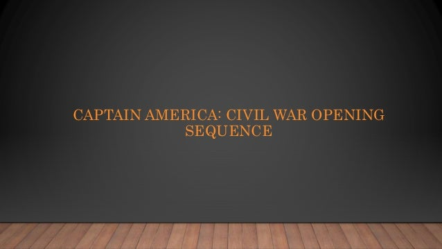 CAPTAIN AMERICA: CIVIL WAR OPENING SEQUENCE