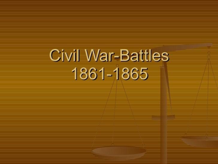 Civil War-Battles 1861-1865