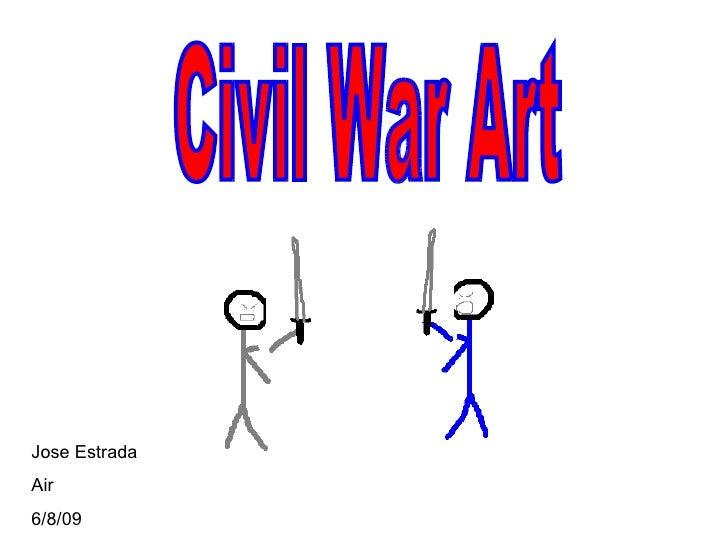 Civil War Art Jose Estrada Air 6/8/09