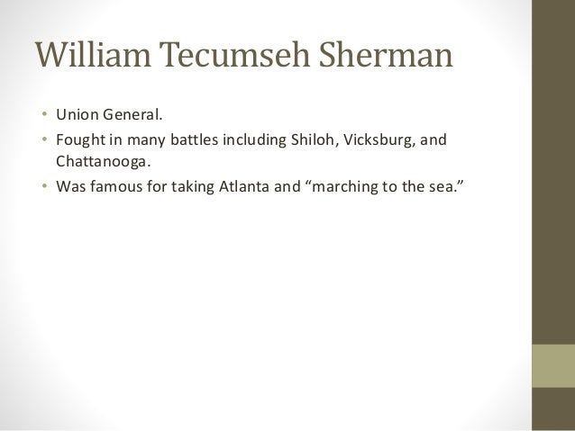 account of the life and military career of william tecumseh sherman Life of the civil war soldier major general william tecumseh sherman major general william tecumseh sherman february 8, 1820, lancaster, ohio died: sherman's military career continued as the commander of the division of the mississippi.