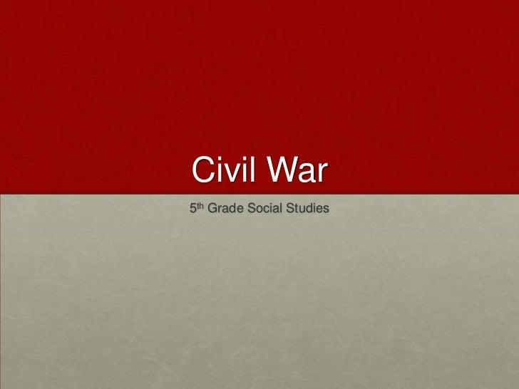Civil War5th Grade Social Studies