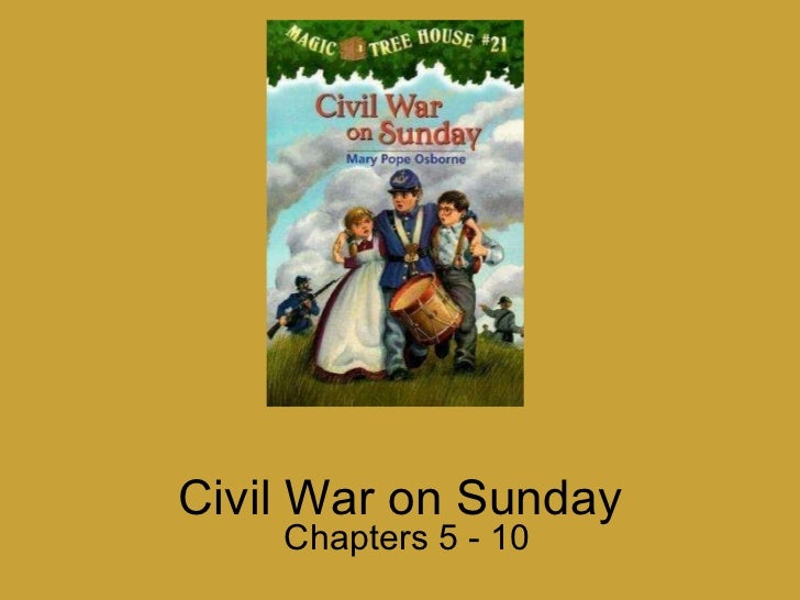 Civil War on Sunday Chapters 5 - 10