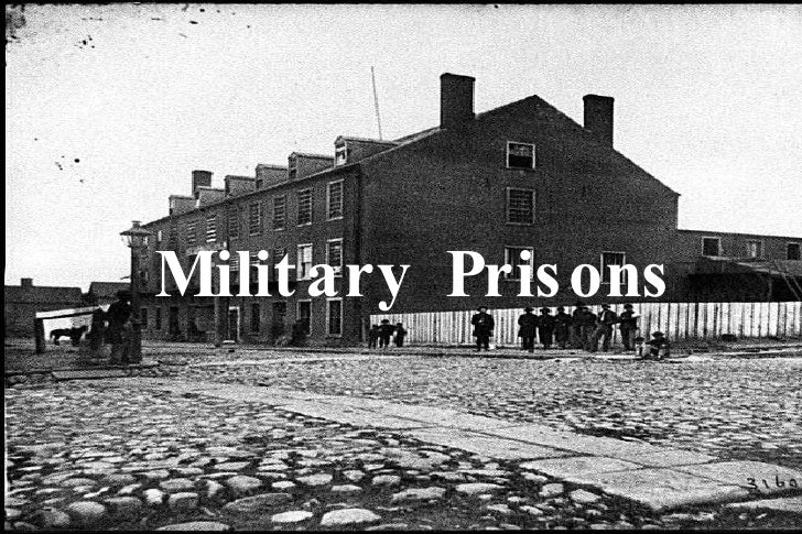 Military Prisons