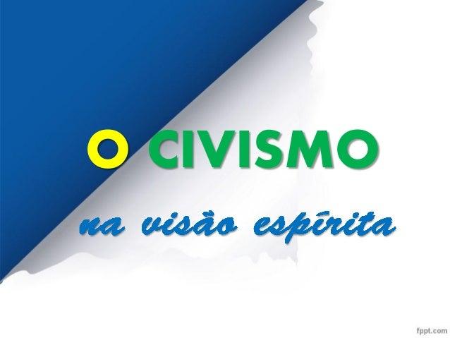 O CIVISMO
