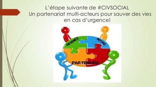 L'étape suivante de #CIVSOCIAL Un partenariat multi-acteurs pour sauver des vies en cas d'urgence!