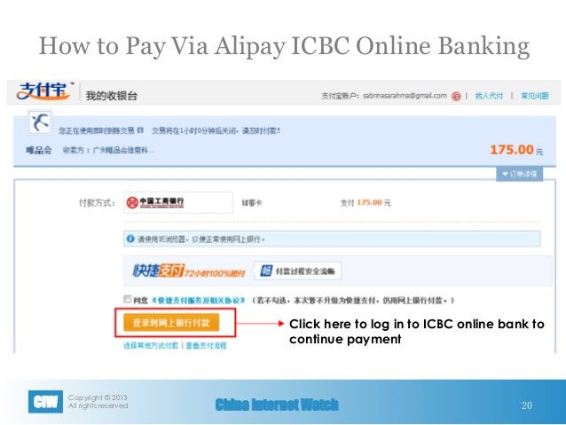 Copyright © 2013 All rights reservedCIW China Internet Watch 20 Click here to log in to ICBC online bank to continue paym...