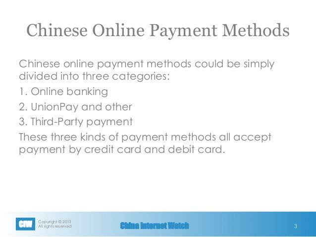 Copyright © 2013 All rights reservedCIW China Internet Watch Chinese Online Payment Methods Chinese online payment method...