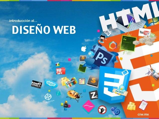 introducción al... DISEÑO WEB                     ciw.mx