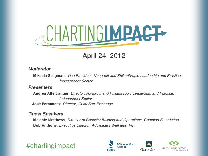 April 24, 2012Moderator  Mikaela Seligman, Vice President, Nonprofit and Philanthropic Leadership and Practice,           ...