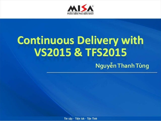 Continuous Delivery with VS2015 & TFS2015 NguyễnThanhTùng