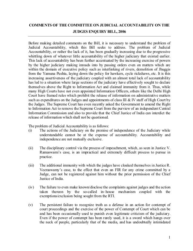 COMMENTS OF THE COMMITTEE ON JUDICIAL ACCOUNTABILITY ON THE                             JUDGES ENQUIRY BILL, 2006Before ma...