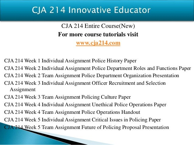 cja214 week 1 Cja 214 entire course for more course tutorials visit wwwshoptutorialcom cja 214 week 1 dqs cja 214 week 2 dqs cja 214 week 2 individual assignment.