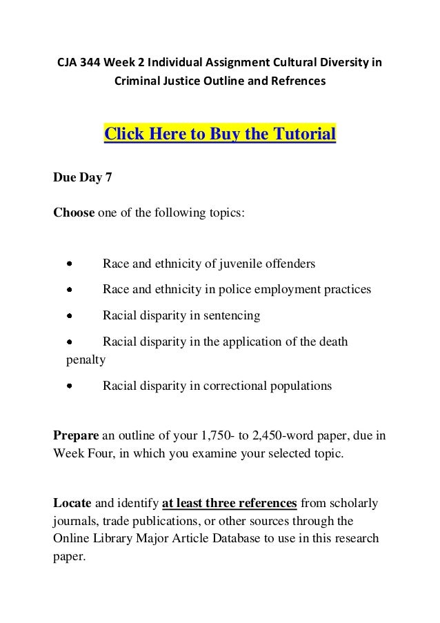 cultural diversity in criminal justice outline and references Here is the best resource for homework help with cja 344 : cultural diversity in criminal justice at university of phoenix find cja344 study guides, notes.