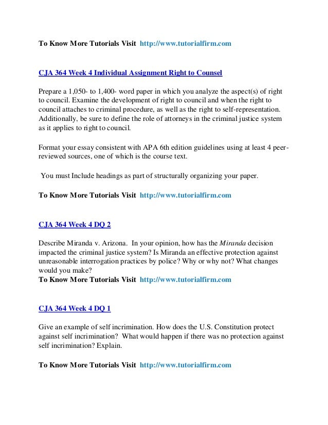 cja 364 week 3 individual assignment Cja 364 complete course criminal procedure cja 364 week 1 individual assignment criminal procedure policy paper prepare a 1,050- to 1,400-word analysis in which you compare and contrast the role due process and crime control models have on shaping criminal procedure policy.