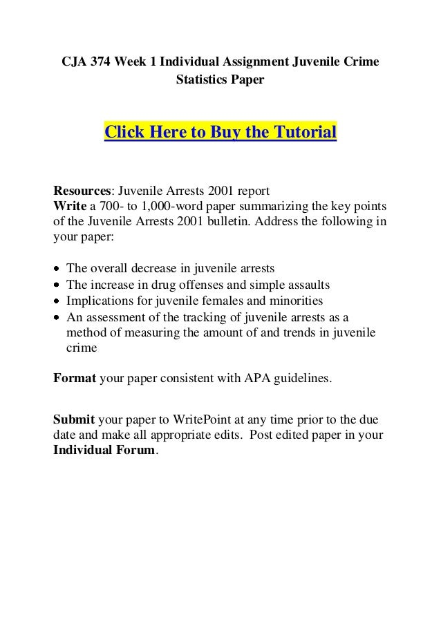 CJA 374 Week 1 Individual Assignment Juvenile Crime                   Statistics Paper         Click Here to Buy the Tutor...
