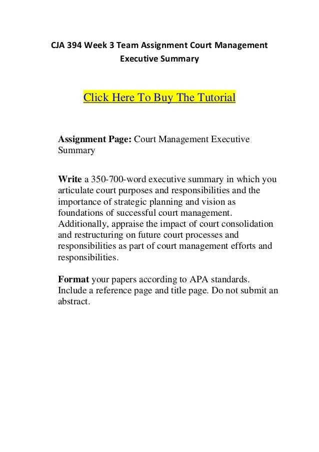 cja 394 court managment executive summary Cja 394 week 3 learning team court management executive summary  cja 394 complete class  presentation,uop cja 304 week 5 course summary,cja 304 week 5 dq 304.