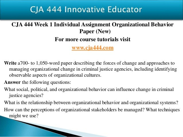 cja 444 organizational behavior 4:425-444 (volume publication date march 2017)  to how areas of the brain  may be relevant to management and organizational behavior.