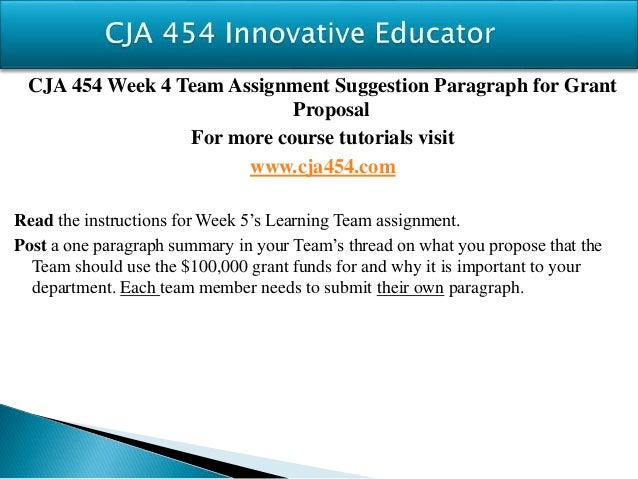 cja 454 week 5 grant proposal Ash bus 340 week 5 assignment final paper business proposal new  bus 340 week 3 assignment business proposal new  cja 454 (new) cja 464 cja 464 (new).