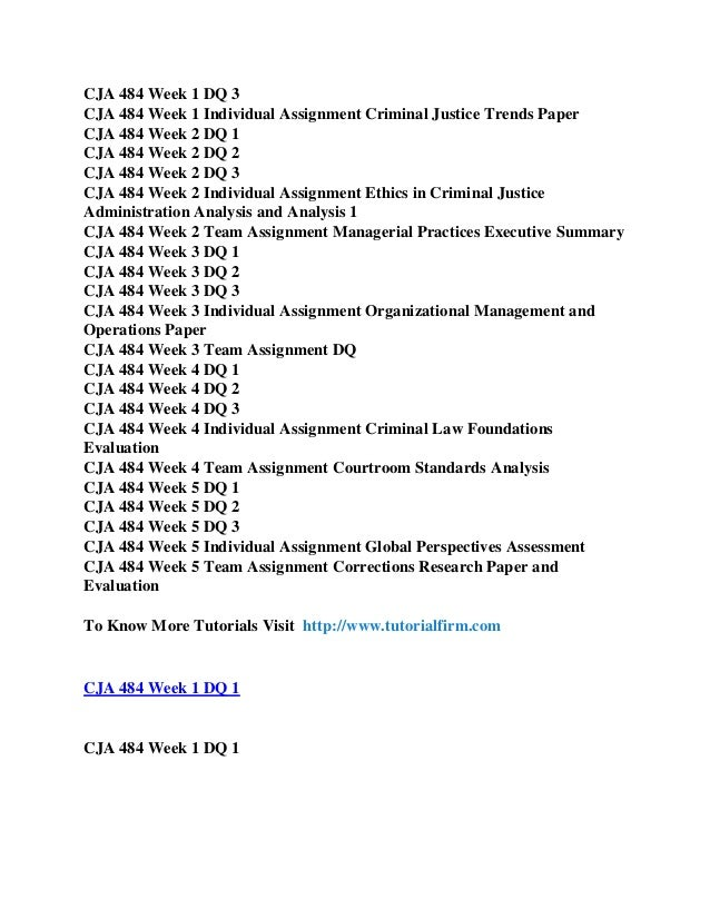 CJA 474 Week 5 Individual Assignment Ethical Dilemma Executive Summary