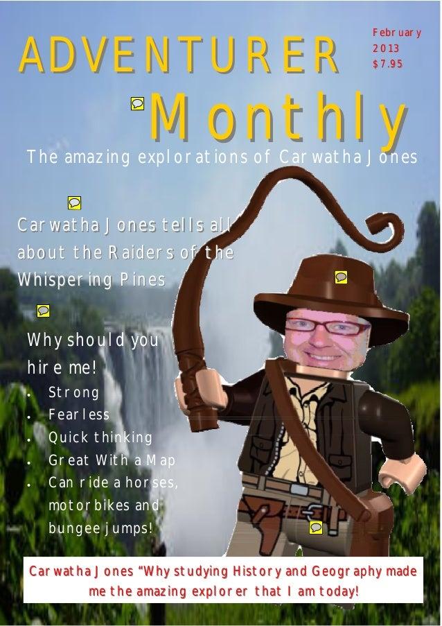 MonthlyMonthly ADVENTURERADVENTURER Carwatha Jones tells allCarwatha Jones tells all about the Raiders of theabout the Rai...