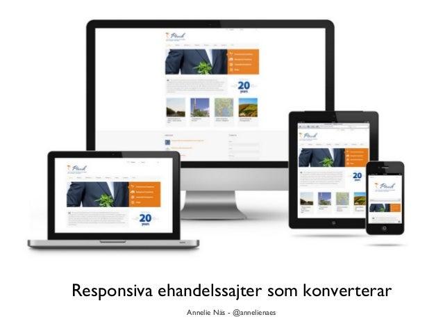 Responsiva ehandelssajter som konverterar Annelie Näs - @annelienaes