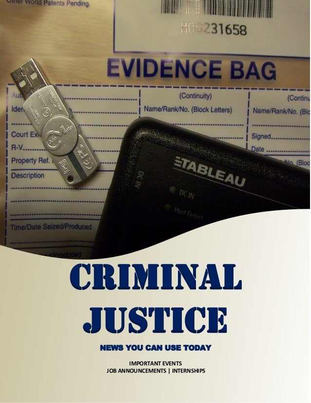 CRIMINAL JUSTICENEWS YOU CAN USE TODAY IMPORTANT EVENTS JOB ANNOUNCEMENTS   INTERNSHIPS