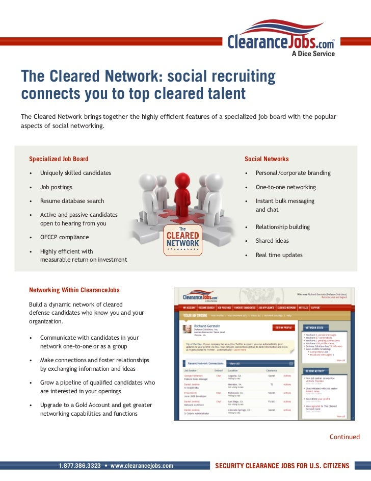 The Cleared Network: social recruitingconnects you to top cleared talentThe	Cleared	Network	brings	together	the	highly	eff...