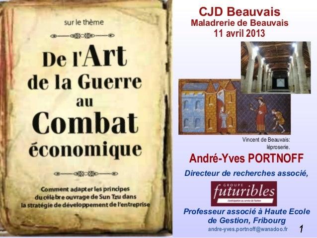 11CJD BeauvaisMaladrerie de Beauvais11 avril 201311André-Yves PORTNOFFDirecteur de recherches associé,Professeur associé à...