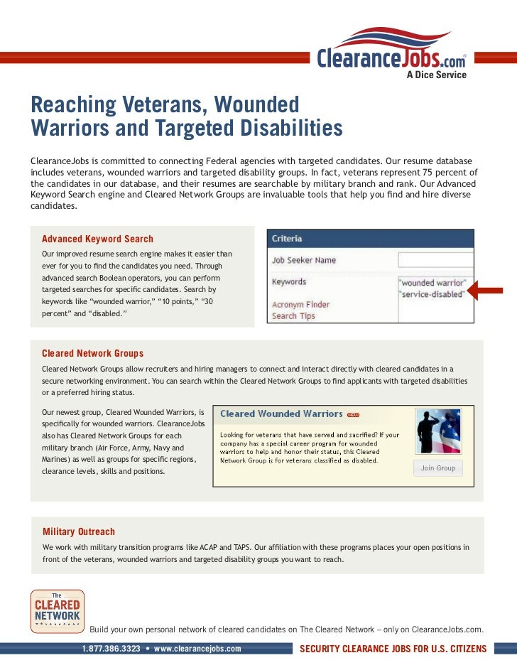 Reaching Veterans, WoundedWarriors and Targeted DisabilitiesClearanceJobs is committed to connecting Federal agencies with...