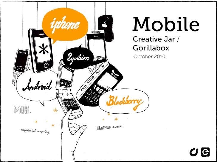 Mobile Creative Jar / Gorillabox October 2010