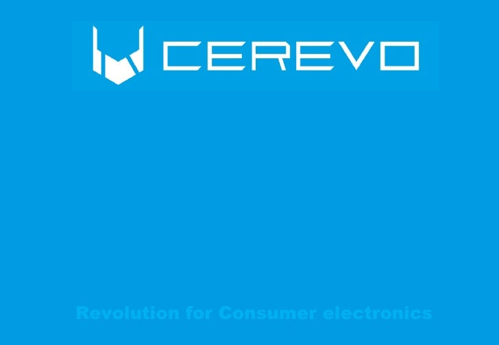 Revolution for Consumer electronics