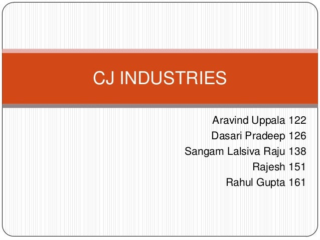 CJ INDUSTRIES Aravind Uppala 122 Dasari Pradeep 126 Sangam Lalsiva Raju 138 Rajesh 151 Rahul Gupta 161