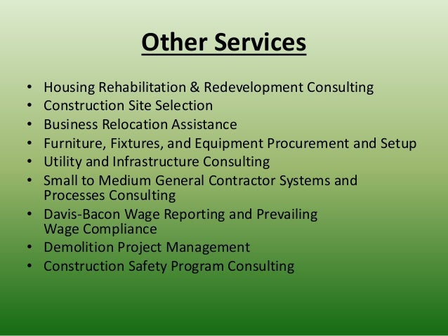 Other Services • Housing Rehabilitation & Redevelopment Consulting • Construction Site Selection • Business Relocation Ass...