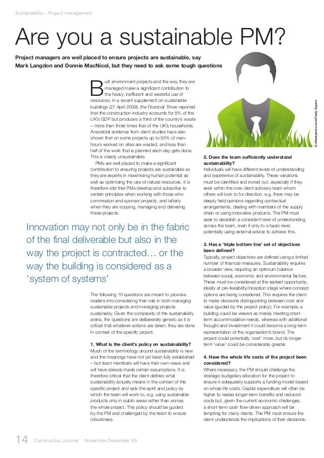 14 Construction Journal November-December 09 Sustainability – Project management Are you a sustainable PM? uilt environmen...